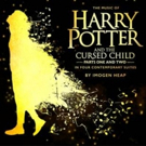 The Music Of HARRY POTTER AND THE CURSED CHILD Will Be Released November 2 Photo