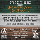 'Broadway Does St Paddy's' Concert Comes to Opry City Stage March 12th Photo