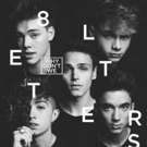 Why Don't We Release Debut Album 8 LETTERS
