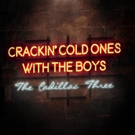 The Cadillac Three Release New Single CRACKIN COLD ONES WITH THE BOYS