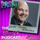The Theatre Podcast With Alan Seales Welcomes Casey Nicholaw Photo