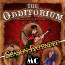 Debut Season of THE ODDITORIUM Extends Its Run