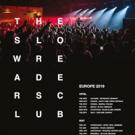 The Slow Readers Club Announce European Headline Tour