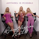 SOUTHERN HALO Proves Once Again That 'Anything Is Possible' - New Single Available Today