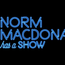 Norm Macdonald Has A Show... And a Premiere Date, Series Debuts 9/14 On Netflix Photo