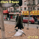 Comedian Clare O'Kane LET IT BE Out 8/10 on AST, Vinyl & Digital Pre-Order Available