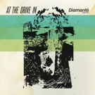 At The Drive In Announce Record Store Day Black Friday EP 'Diamante'