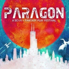 PARAGON - World's Largest Sci-Fi/Fantasy Play Festival Returns