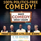 Make Comedy Great Again Tour Comes to Syracuse