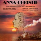 Encompass New Opera Theatre To Stage World Premiere Of ANNA  CHRISTIE Photo
