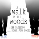 The Barrow Group's A WALK IN THE WOODS Begins Saturday, March 17 Photo
