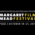 AMNH Margaret Mead Film Festival To Debut 50 Documentaries