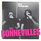 THE BONNEVILLES New Studio LP DIRTY PHOTOGRAPHS Available Tomorrow 3/16