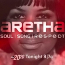 20/20 to Present ARETHA: SOUL, SONG, R E S P E C T Tonight