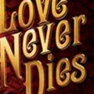 Andrew Lloyd Webber's LOVE NEVER DIES Comes to Dallas Summer Musicals Photo