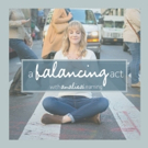 Analisa Leaming of SCHOOL OF ROCK Releases Season Two of Podcast 'A Balancing Act' Photo