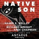 NATIVE SON Adaptation Gets Southern California Premiere at Antaeus Photo