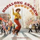 Hopalong Andrew ReleasesHOWDY DO! SONGS OF THE URBAN COWPOKE Photo
