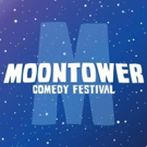 Moontower Comedy Festival Announces Full Schedule & Lineup, Premiere of Showtime's I'M DYING UP HERE Season 2