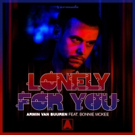 Armin van Buuren Encourages Singles With Atypical Valentine's Day Song LONELY FOR YOU