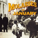 MOLASSES IN JANUARY Begins Previews May 9 Photo