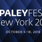 The Paley Center for Media Announces the Schedule for PaleyFest NY