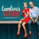 Torben Betts' CAROLINE'S KITCHEN to Embark on UK Tour