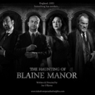 THE HAUNTING OF BLAINE MANOR Will Embark on a UK Tour Photo
