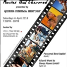 """Queer Cinema History to Present """"Movies That Charmed"""" at Yellow Peril on Saturday Photo"""