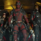 VIDEO: Check Out the Final Trailer for DEADPOOL 2, In Theaters May 18