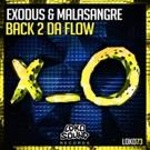 Exodus and Malasangre Produce Big Room Smasher Track 'Back 2 Da Flow' Photo