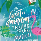 BWW Review: TexArts THE GREAT AMERICAN TRAILER PARK MUSICAL is Great Adult Fun