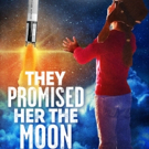 The Old Globe Presents the West Coast Premiere Of Laurel Ollstein's THEY PROMISED HER THE MOON