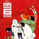 BIG HERO 6 THE SERIES Launches with Primetime TV Movie BAYMAX RETURNS, 11/20 Photo