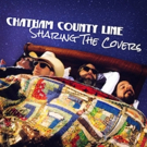 Chatham County Line's SHARING THE COVERS Out Today