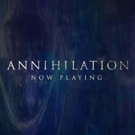 Review Roundup: Critics Weigh In On ANNIHILATION Photo