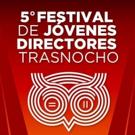 BWW Review: Quinta edición del Festival Jóvenes Directores en el Trasnocho Cultural