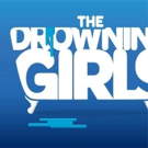 THE DROWNING GIRLS Makes for Frightfully Chilling This Halloween