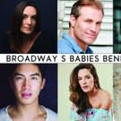 Broadway's Babies Benefit Concert Returns On April 23, 2018 At The Highline Ballroom Photo