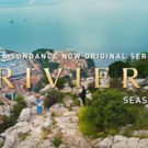 VIDEO: Sundance Now Releases Season Two Trailer for RIVIERA Photo