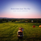 Mary Chapin Carpenter Releases New Album SOMETIMES JUST THE SKY Out Today + Tour Conf Photo