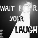Samuel Goldwyn Films Acquires Rights to Rose Marie WAIT FOR YOUR LAUGH Movie Photo