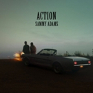 Sammy Adams Returns With Breezy Music Video for Latest Single ACTION