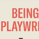 Read An Extract From Chris Foxon and George Turvey's BEING A PLAYWRIGHT