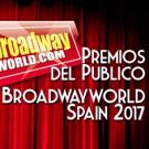 Segunda ronda de votaciones de los Premios del Público BroadwayWorld Spain 2017