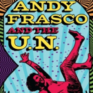 Andy Frasco & The U.N. Announce Frenchman Street Late Night Show During Jazz Fest