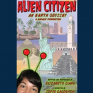 HCC Ybor City Theatre Department Presents ALIEN CITIZEN: AN EARTH ODYSSEY