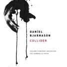 Daníel Bjarnason To Release New Album COLLIDER on Bedroom Community