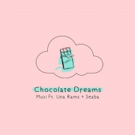 Rising South African Artist MUZI Releases 'Chocolate Dreams'