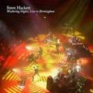 Steve Hackett Live DVD 'Wuthering Nights: Live in Birmingham' Out 1/26
